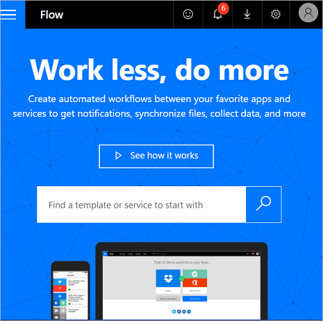 Welcome to Microsoft Flow   Flow Blog